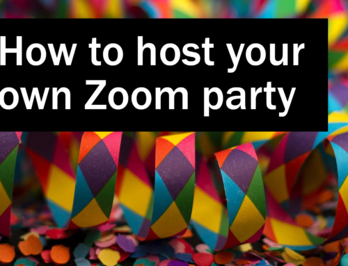 How to host your own Zoom party